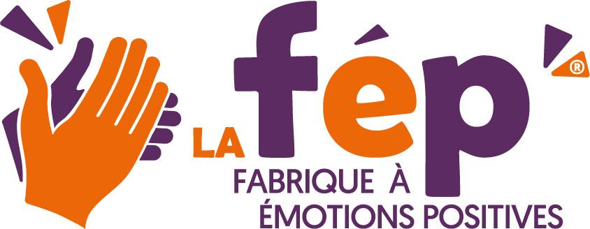 La FEP - Fabrique à Émotions Positives